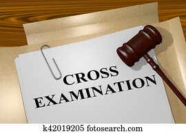 Cross Examination concept