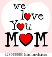 We Love Mom Means Mamma Mummy And Mothers